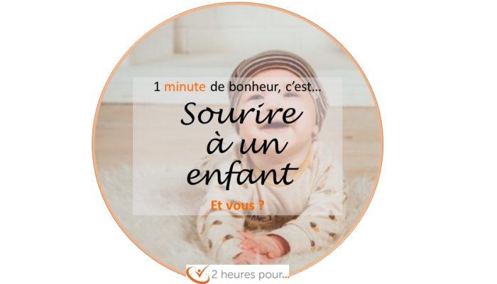 1 minute de bonheur...c est sourire a un enfant.2heurespour